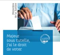 Elections européennes - Inscription sur les listes électorales des majeurs sous tutelle avant le 16 mai à minuit
