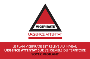 Vigipirate: passage au niveau Urgence Attentat sur l'ensemble du territoire national